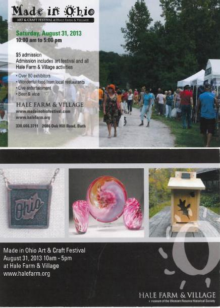 Made in Ohio will be held on Saturday, August 31 from 10am to 5pm at Hale Farm and Village.  There is a small admission fee at the gate.